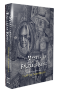 The Mysteries of the Faceless King [hardcover] by Darrell Schweitzer